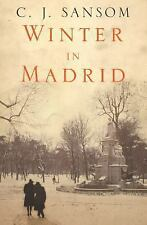 Sansom, C.J.  Winter in Madrid  UK HCDJ 1st/1st NF