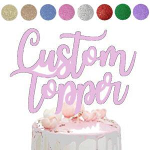 Glitter Cake Topper Custom Happy Birthday Personalised Wedding 18th 21st 30th