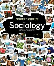 Sociology : A Brief Introduction by Richard T. Schaefer (2010, Paperback)