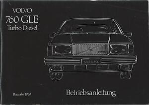VOLVO 760 GLE Turbo Diesel 1983 Betriebsanleitung Handbuch Bordbuch BA