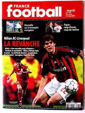France Football 22/5/2007; Milan AC-Liverpool/ Papin/ Marseille/ Kakà/ Carragher
