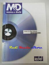 Rivista M&D MUSICA E DISCHI 618/1999 Vengaboys Pino DanieleKula Shaker No cd