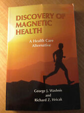 Discovery of Magnetic Health by Richard Z. Hricak and George J. Washnis...#4177B