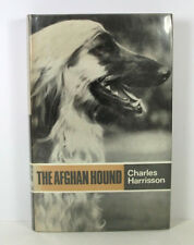 THE AFGHAN HOUNDS; Charles Harrisson; Popular Dogs; 2nd Revised Edition 1972