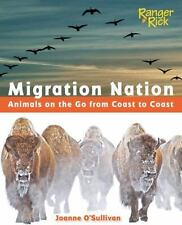 Migration Nation (National Wildlife Federation): Animals on the Go from Coast to