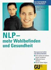NLP, mehr Wohlbefinden und Gesundheit von Heinze, Roderi... | Buch | Zustand gut