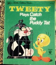 Tweety Plays Catch The Puddy Tat - Little Golden Book