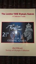 **SIGNED** THE LONDON 1948 OLYMPIC GAMES - A COLLECTORS' GUIDE (PHILATELY)