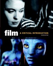 Film: A Critical Introduction (Third Edition)