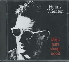 HENNY VRIENTEN - Mijn hart slaapt nooit CD Album 14TR Holland 1991 (DOE MAAR)