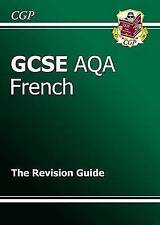 GCSE French AQA Revision Guide (A*-G Course) by CGP Books (Paperback, 2009)