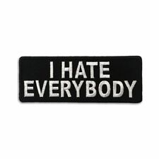 Embroidered I Hate Everybody Sew or Iron on Patch Biker Patch