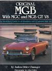 MG MGB GT COUPE / ROADSTER MGC & MGB V8 1962-1980 RESTORERS GUIDE TO ORIGINALITY