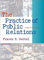 Practice of Public Relations (8th Edition)