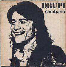 "DRUPI - Sambario' - VINYL 7"" 45 LP 1976 VG+ COVER VG+ CONDITION"