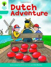 Oxford Reading Tree: Stage 9: More Stories A: Dutch Adventure by Roderick Hunt |