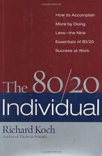 The 80/20 Individual: How to Build on the 20% of W