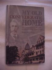 My Old Confederate Home Respective Place For Civil War Veterans; Southern