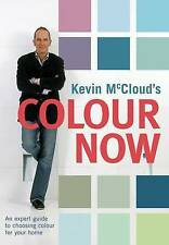 Kevin McCloud's Colour Now: An Expert Guide to Choosing Colours for Your Home, K