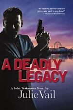 A Deadly Legacy Mystery Book by Julie Vail (2015, Hardcover Dustcover)