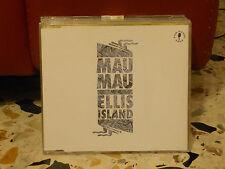 MAU MAU - ELLIS ISLAND 4.31 cd simgolo copia campione - 1996