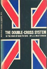 The Double-Cross System in the War of 1939 to 1945 by J.C. Masterman