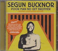 Segun Bucknor - Poor Man No Get Brother /Afro Funk Soul  / CD * NEU+VERSCHWEISST