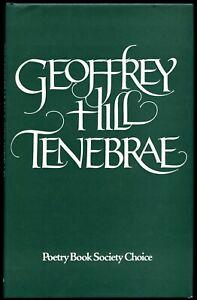 Geoffrey Hill: Tenebrae. Signed first edition, Andre Deutsch, 1978. Fine plus.
