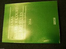 Texas Rules of Court- KeyRules * Volume IIIA- Local 2014 * 2014 Edition