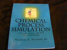 Used - Chemical Process Simulation and the Aspen HYSYS v8.3 Software Hanyak