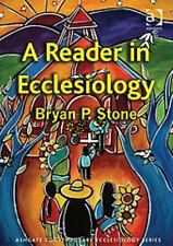 Routledge Contemporary Ecclesiology: A Reader in Ecclesiology by Bryan Stone...
