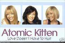ATOMIC KITTEN - LOVE DOESN'T HAVE TO HURT 2003 UK CASSINGLE CARD SLEEVE SLIP-CAS