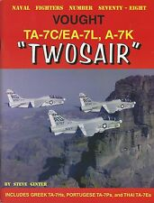 Ginter Naval Fighters 78: Vought TA-7C/EA-7L, A-7K Twosair