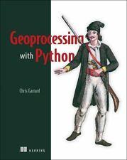 GEOPROCESSING WITH PYTHON - GARRARD, CHRIS - NEW PAPERBACK BOOK