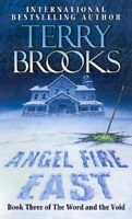 Angel Fire East: The Word and the Void Series: Book Three,Terry Brooks