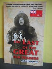 The Last of the Great Fur Traders (Biography Hudson's Bay Company)