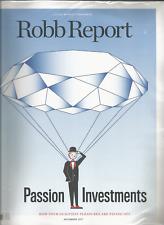 ROBB REPORT MAGAZINE NOVEMBER 2017, PASSION INVESTMENTS