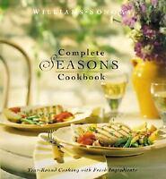 Complete Seasons Cookbook (Williams-Sonoma Seasonal Celebration), Penina, Willia