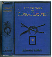 Life & Work of Theodore Roosevelt 1919 First Pr. Memorial Edition Book