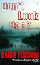 Don't Look Back (An Inspector Sejer mystery),Karin Fossum,New Book mon0000106140