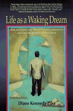 Life as a Waking Dream
