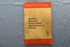 1960s J.I. Case Operators Manual for 200C Series Two-Way Moldboard Plow