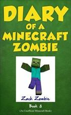 Diary of a Minecraft Zombie Book 3: When Nature Calls Volume 3