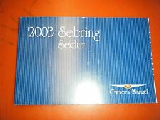 2003 CHRYSLER SEBRING SEDAN FACTORY OPERATORS OWNERS MANUAL GLOVE BOX