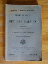 CARNET DE ROUTE OFFICIER D'ALPINS 2ème série WW1 ARGONNE YSER ARTOIS 1916