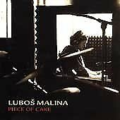 Lubos Malina - Piece Of Cake [CD]