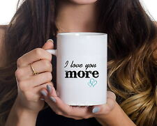 I love you More Coffee Mug Mothers Day 15 oz Coffee Cup Gift from Son Daughter