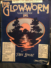 "Vintage 1902 THE GLOW WORM Gluhwurmchen LG Sheet Music 13.5"" x 10.5"" 116 Yrs Old"