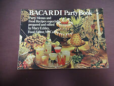 Bacardi Party Book 1968 Menus Food Recipes by McCall's Mary Eckley