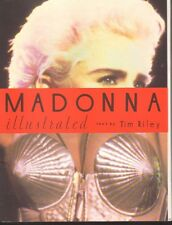 Madonna Illustrated, Text by Tim Riley ~(1992) NM+  ~ WH